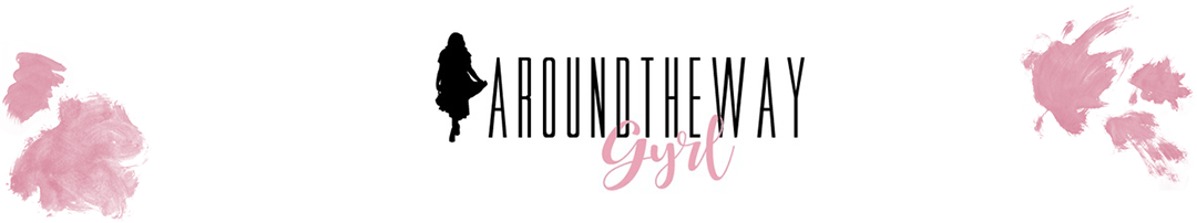 Around The Way Gyrl